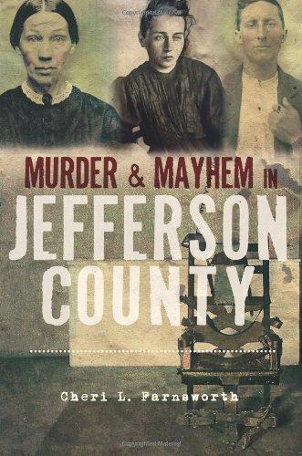 Murder And Mayhem In Jefferson County (Ny)