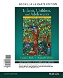 img - for Infants, Children, and Adolescents , Books a la Carte Edition (8th Edition) book / textbook / text book
