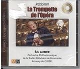 Eric Aubier Rossini La Trompette de l'Opera [Audio CD]