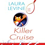 Killer Cruise: A Jaine Austen Mystery (       UNABRIDGED) by Laura Levine Narrated by Brittany Pressley