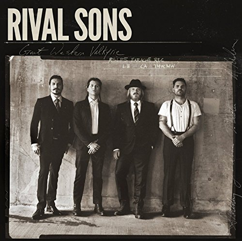 Great Western Valkyrie by Rival Sons (2015-08-03)