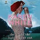 The Night the Lights Went Out Hörbuch von Karen White Gesprochen von: Carolyn Cook, Susan Larkin, Tiffany Morgan