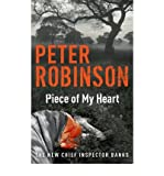 (PIECE OF MY HEART) BY ROBINSON, PETER[ AUTHOR ]Paperback 03-2007