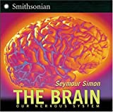 The Brain: Our Nervous System (0060877189) by Seymour Simon