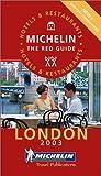 echange, troc Guide Rouge Michelin - Guide Rouge : London 2003 (en anglais)