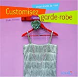 echange, troc Elodie Piveteau - Customisez votre garde-robe