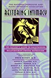 Restoring Intimacy: The Patients Guide to Maintaining Relationships During Depression