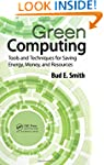 Green Computing: Tools and Techniques...