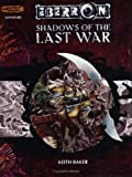 Eberron: Shadows of the Last War (Dungeons & Dragons Accessories)(Keith Baker)