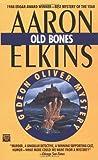 Old Bones (A Gideon Oliver Mystery) (0445406879) by Elkins, Aaron