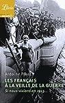 Les Français à la veille de la guerre : Si nous vivions en 1913... par Prost