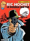 echange, troc  - Ric Hochet, tome 40 : Le Double qui tue