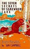 Seven Secrets of Somewhere Lake