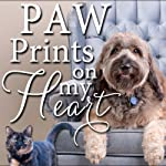 Paw Prints on My Heart: Stories of Homeless Pets Who Found Love and Hope |  Paws Humane Society