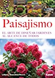 img - for Paisajismo. El arte de dise ar jardines al alcance de todos (Spanish Edition) book / textbook / text book