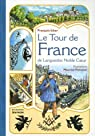 Le Tour de France de Languedoc Noble Coeur