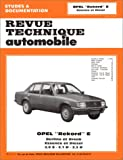 echange, troc Etai - Revue technique de l'Automobile : Opel Rekord E, essence et diesel,  2 .0 S,  2 .1 D,  2. 3 D,  Berline et break
