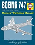 Boeing 747 Owners' Workshop Manual: A...