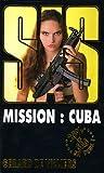 echange, troc Gérard de Villiers - Mission : Cuba