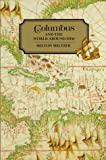 Columbus and the World ... Him (Milton Meltzer Biographies)