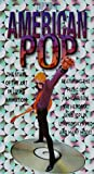 American Pop [VHS]