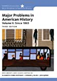 Major Problems in American History, Volume II (Major Problems in American History Series)