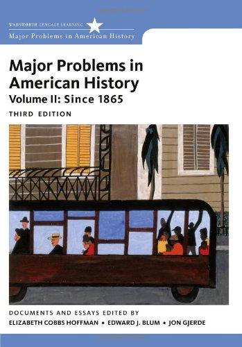 Major Problems In American History, Volume Ii: Since 1865 (Major Problems In American History Series) front-872121
