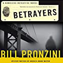 Betrayers: A Nameless Detective Novel Audiobook by Bill Pronzini Narrated by Nick Sullivan
