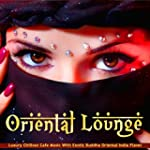 Oriental Lounge (Luxury Chillout Cafe...