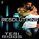 Resolutions: Honor Guard Series (       UNABRIDGED) by Teri Riggs Narrated by Lauren Sweet