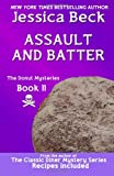 Assault and Batter: Donut Mystery #11 (The Donut Mysteries) by  Jessica Beck in stock, buy online here