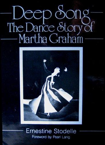 Deep Song: The Dance Story of Martha Graham
