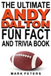 The Ultimate Andy Dalton Fun Fact And...