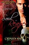 Soul Reaper Series Book II: Soul Reaper by Crymsyn Hart