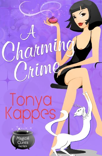 A Charming Crime: A Magical Cures Mystery (Volume 1)