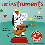 Les instruments (Tome 1)
