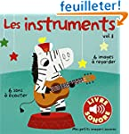 Les instruments (Tome 1): 6 sons � �c...