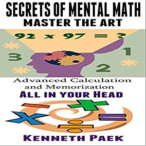 Secrets of Mental Math - Master the Art Audiobook