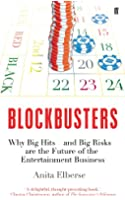 Blockbusters: Why Big Hits - and Big Risks - are the Future of the Entertainment Business (English Edition)