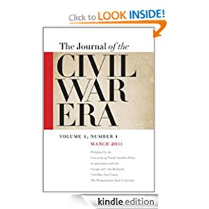 The Journal of the Civil War Era, 1:1: Spring 2011 Issue William Blair