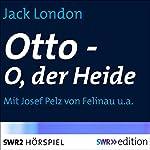 Otto - O, der Heide | Jack London