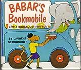 Babar's Bookmobile (0394826604) by De Brunhoff, Laurent