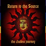 Various Return to the Source: The Chakra Journey