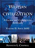 img - for Western Civilization, Volume II: A Global and Comparative Approach: Since 1600 book / textbook / text book