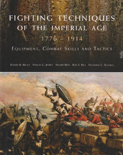 Fighting Techniques of the Imperial Age: Equipment, Combat Skills and Tactics
