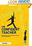 The Confident Teacher: Developing suc...