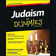 Judaism for Dummies, 2nd Edition (       UNABRIDGED) by Rabbi Ted Falcon, PhD, David Blatner Narrated by Ira Rosenberg