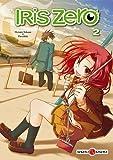 echange, troc Hotaru Takana, Piroshiki - Iris Zero, Tome 2 :