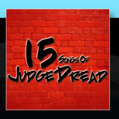 Judge Dread - 15 Songs Of Judge Dread - Zortam Music