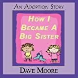 How I Became A Big Sister
